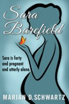 Book cover showing pregnant woman holding bright butterfly in her palm. Marian D. Schwartz