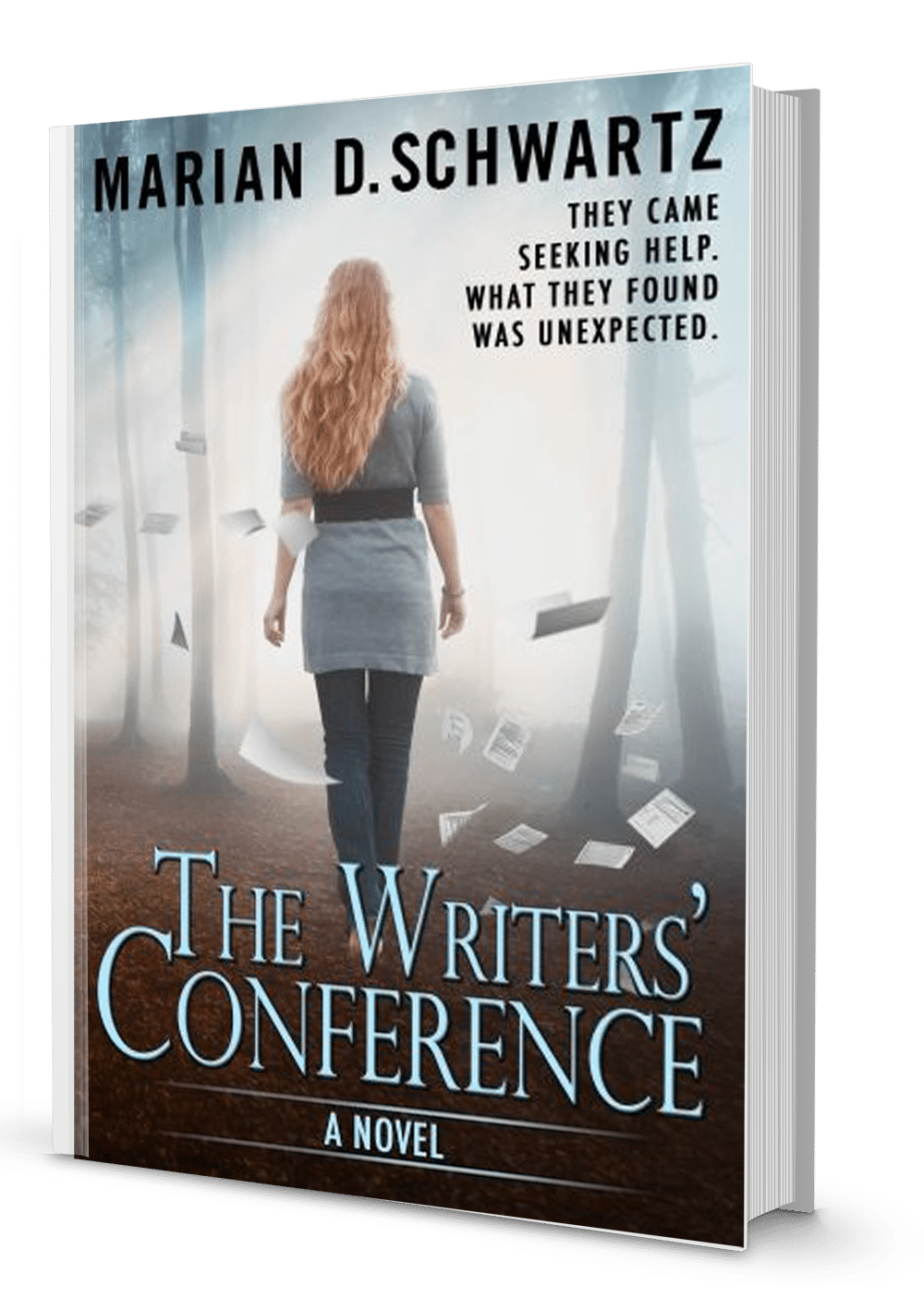 Book cover showing a woman walking alone at writers' conference with manuscript papers flying around her.
